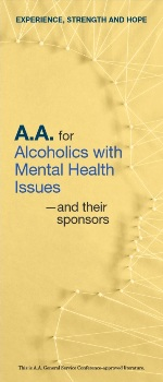 P-87 - A A  for Alcoholics with Mental Health Issues – and