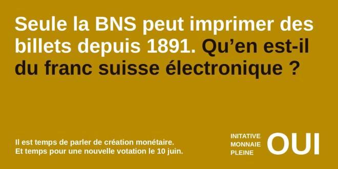 initiative monnaie pleine 1891 franc suisse electronique monnaie scripturale