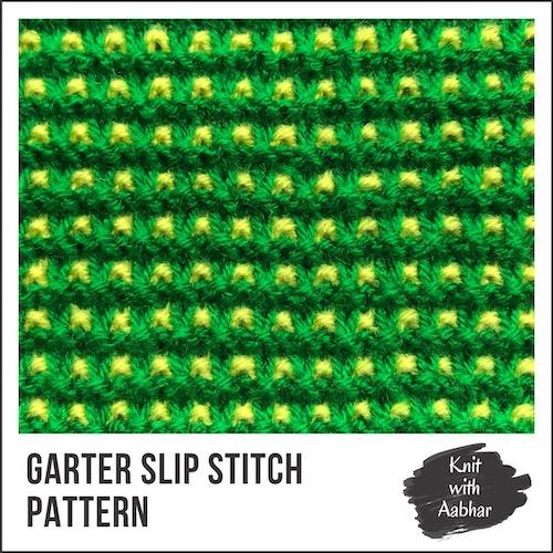 Garter Slip Stitch Pattern aabharcreations