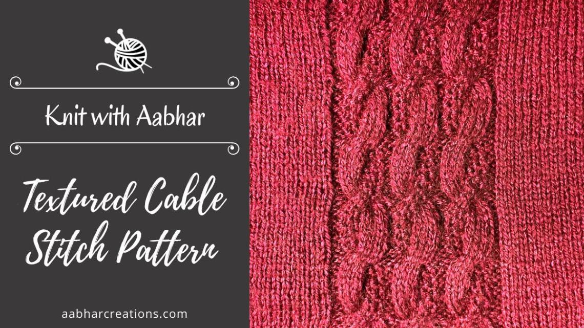 Textured Cable Stitch Pattern Featured