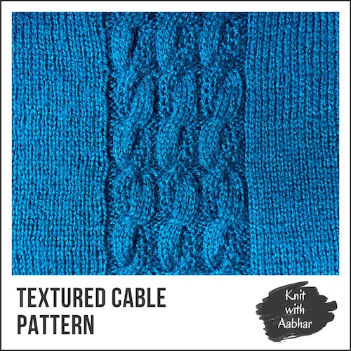 Textured Cable Stitch Pattern aabharcreations
