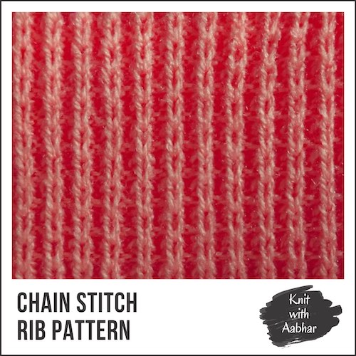 Chain Stitch Rib Pattern aabharcreations