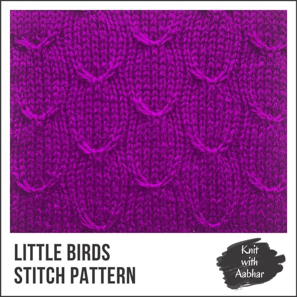 Little Birds Stitch Pattern Portfolio knit with Aabhar aabharcreations