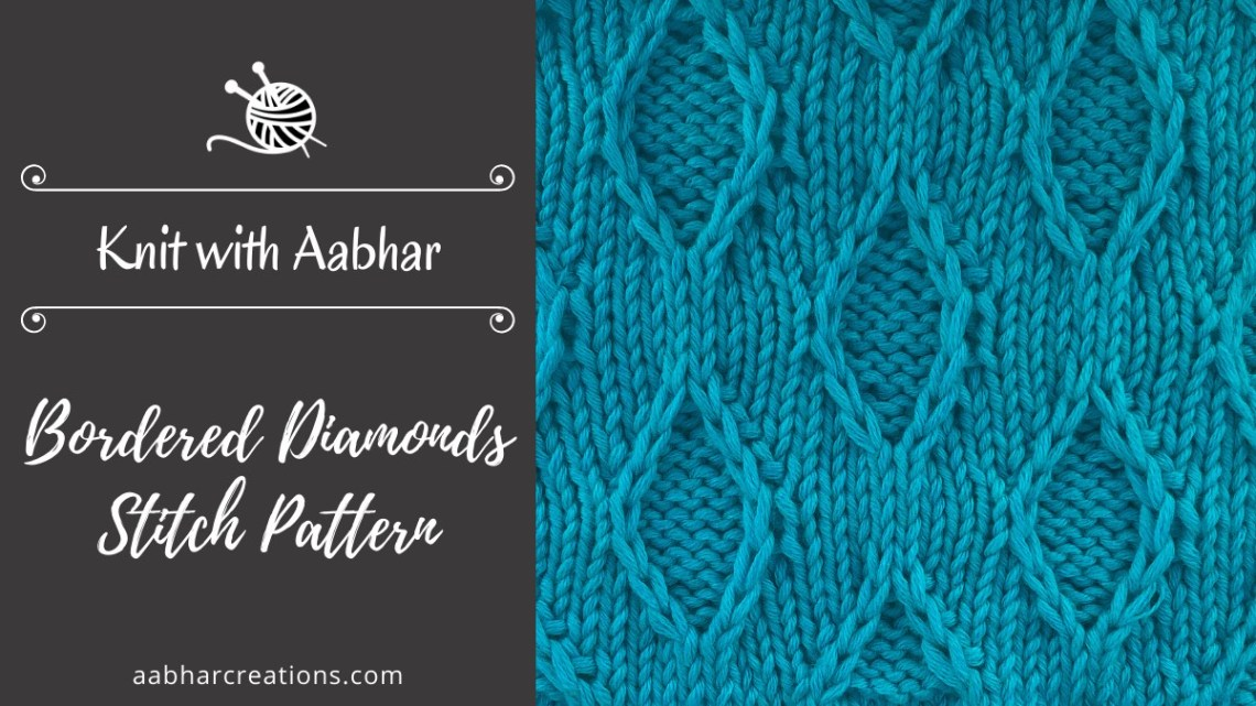 Bordered Diamonds Stitch Pattern Featured aabharcreations