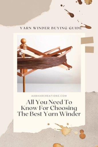 Yarn Winder Buying Guide aabharcreations