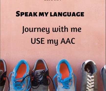 Different size shoes and the message to Speak my language, use my AAC.