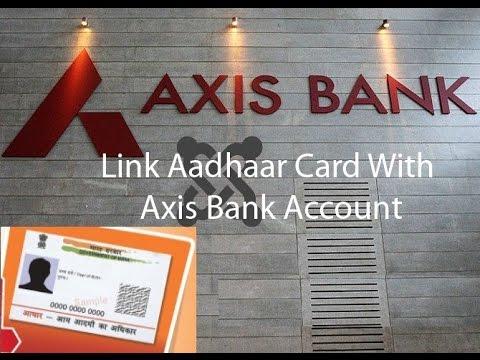 link Axis bank account with Aadhaar card number