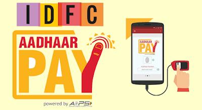 IDFC Aadhaar Payment App