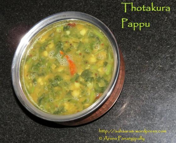 Thotakoora or Thotakura Pappu or Amaranth Greens with Lentils