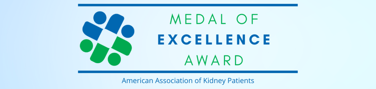 LARGEST KIDNEY PATIENT ORGANIZATION IN U.S. CALLS FOR NOMINATIONS FOR ITS 2021 MEDAL OF EXCELLENCE AWARDS