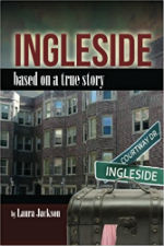 Ingleside: Based on a True Story by Laura Jackson