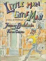 Little Man, Little Man: A Story of Childhoodby James Baldwin