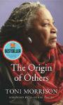 Toni Morrison Origins of Others