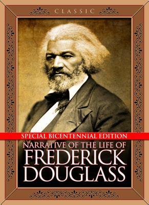 Learn more about Special Bicentennial Edition of Narrative of the Life of Frederick Douglass: Special Bicentennial Edition