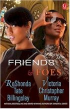 'Friends & Foes' by ReShonda Tate Billingsley and Victoria Christopher Murray