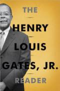 The Henry Louis Gates, Jr. Reader