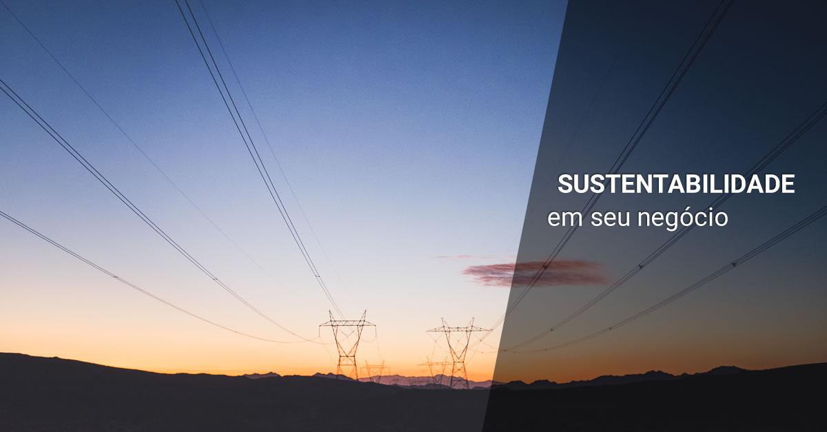 8 dicas para implementar a sustentabilidade em seu negocio hoje