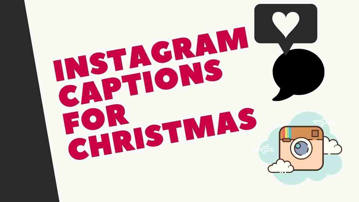 Christmas Captions for Instagram