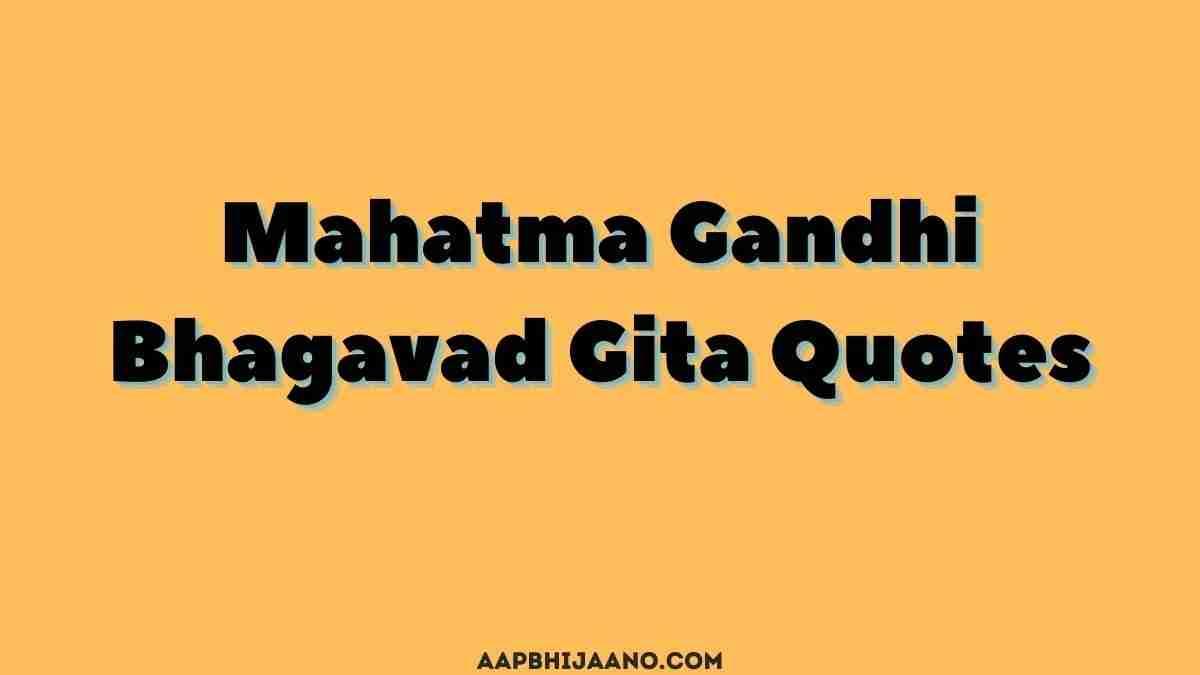 Mahatma Gandhi Bhagavad Gita quotes