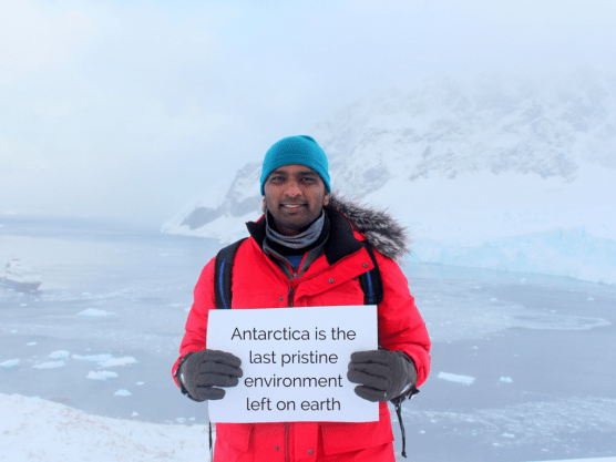 I want to save Antarctica because... -Naveen Chandra, 26, India