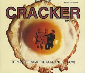 Cracker-Teen-Angst-What-T-274807