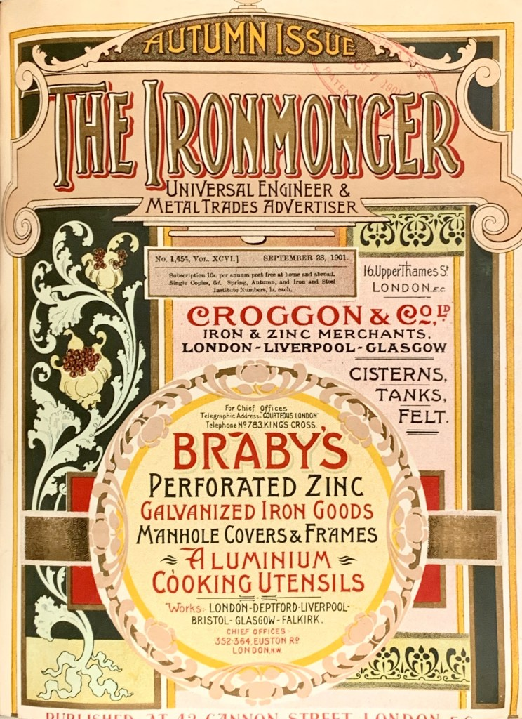 The Ironmonger Universal Engineer & Metal Trades Advertiser Autumn 1901 Issue