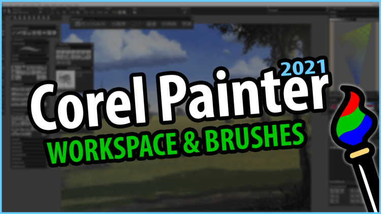 corel painter 2021 workspace and brushes