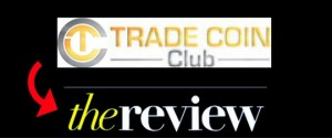 Trade Coin Club Review – Cryptocurrency Ponzi Scam?