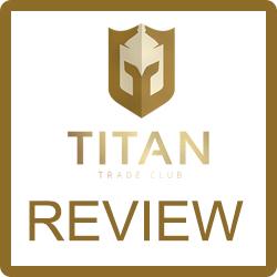 Titan Trade ClubReview – Legit or Huge Scam?
