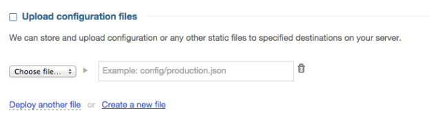 Upload static configuration files directly into the DeployBot system