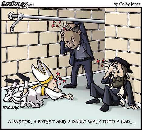 A pastor, a priest and a rabbi walk into a bar...  All three hurt their head...