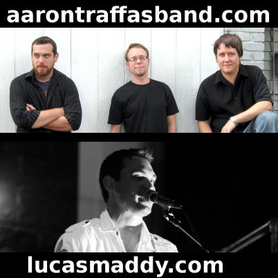 Aaron Traffas Band and Lucas Maddy