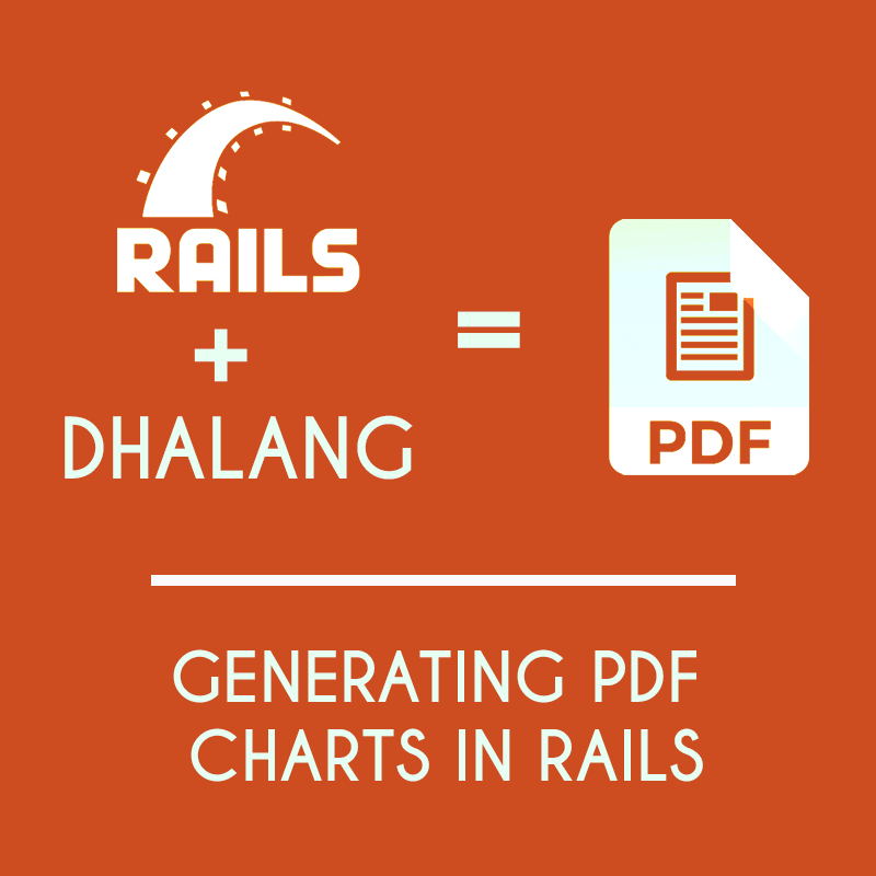 Generate Quick PDF Charts in Rails 6 with Dhalang