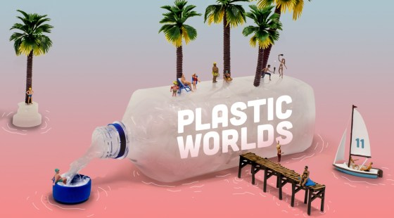 Plastic Worlds
