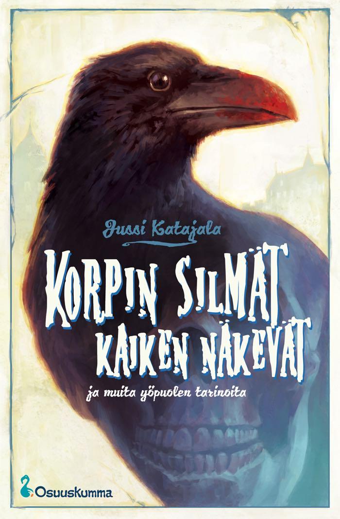 korpin_silmat_kaiken_nakevat_katajala