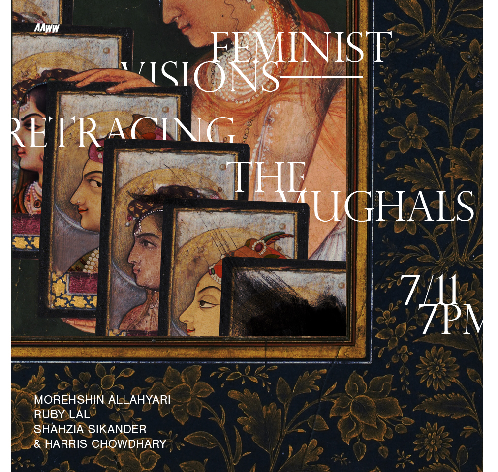 Feminist Visions: Retracing the Mughals