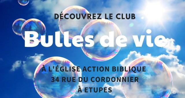 Club bulles de vie
