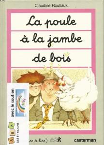 161 - La Poule à la Jambe de Bois