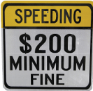 200 fine speed warning sign