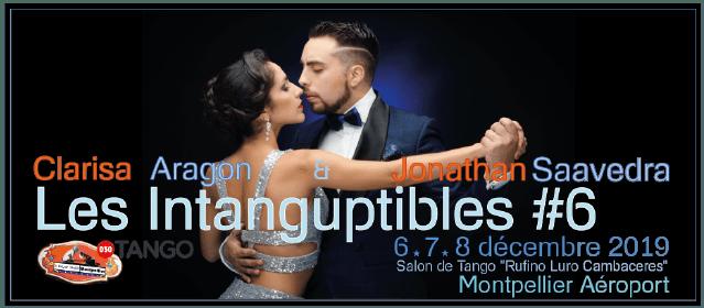 LES INTANGUPTIBLES #6 Clarisa & Jonathan 6 7 8 décembre 2019