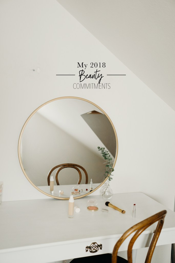 My 2018 Beauty Commitments