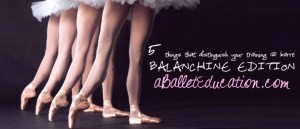 a ballet education balanchine