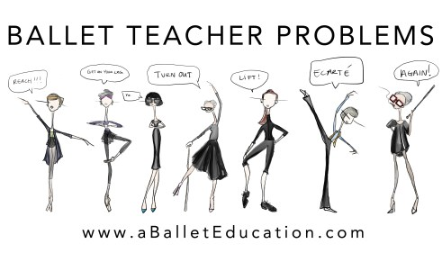 BALLET TEACHER PROBLEMS 3