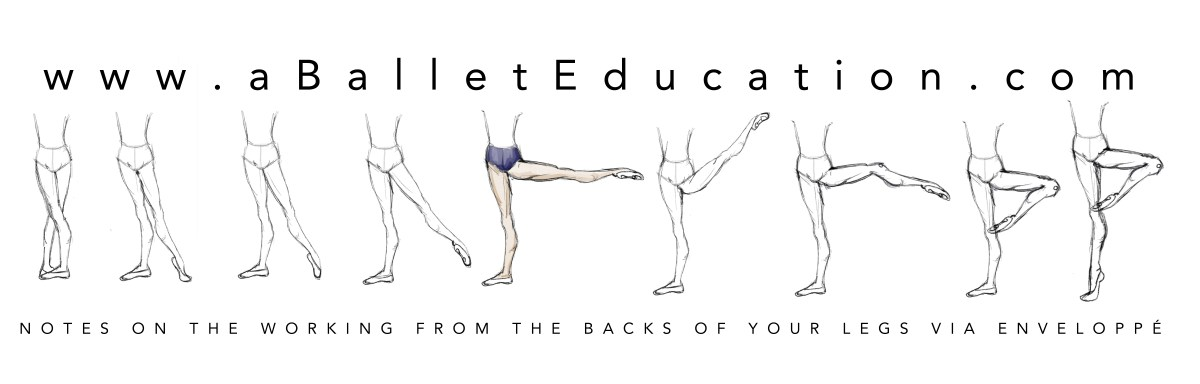 Notes on working from the backs of your legs – A Ballet Education