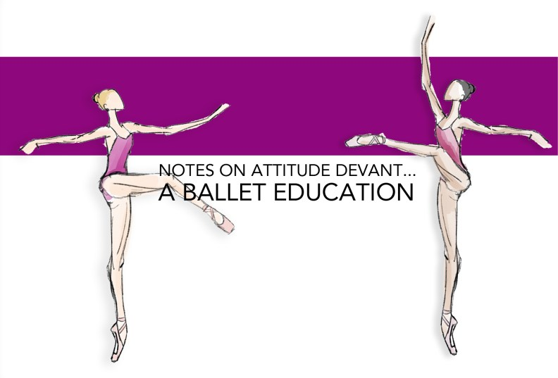 NOTES ON ATTITUDE DEVANT: THE TURNOUT POSITION – A Ballet ...