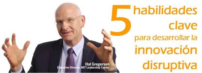 El ADN Del Innovador, Las 5 Habilidades Clave Para Desarrollar La Innovación Disruptiva