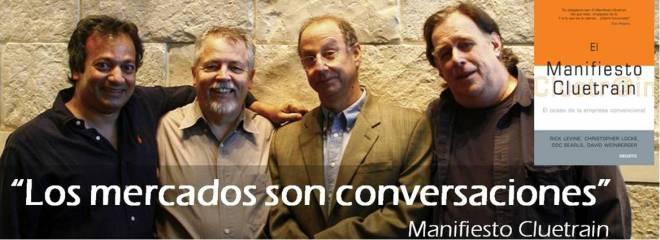 El Manifiesto Cluetrain, Realidades 2.0 Y La (r)evolución Conversacional En Las Empresas Y Mercados (1) Con David Weinberger