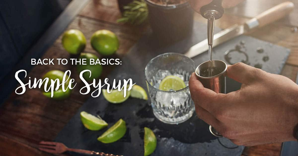 Simple Syrup The Ultimate Guide To The Bartender S Favorite Sweetener,Questions To Ask When Buying A House For Sale By Owner