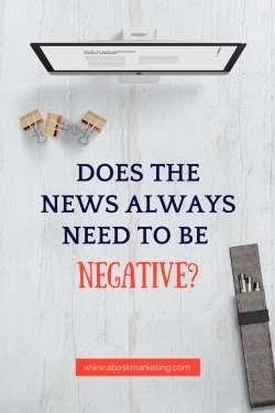 Do we need negative news?
