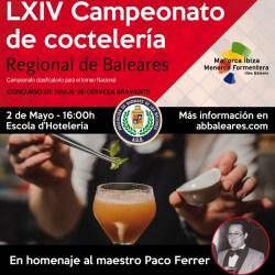 LXIV CAMPEONATO DE COCTELERIA BALEAR - el martes 2 de Mayo en la ehib.